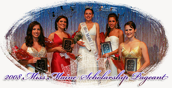 2008 Miss Maine Pageant